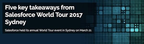 Five Key Takeaways from Salesforce World Tour Sydney